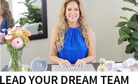 Lead Your Dream Team