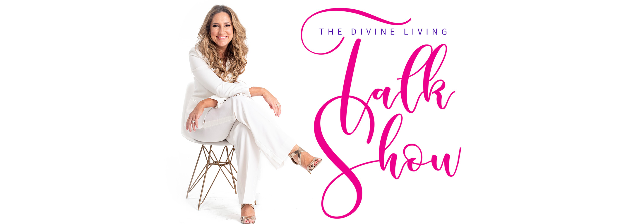 The Divine Living Talk Show: Daily Motivation for Driven Women