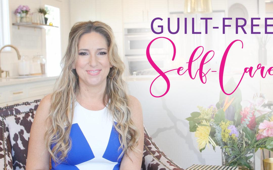 Guilt-Free Self-Care