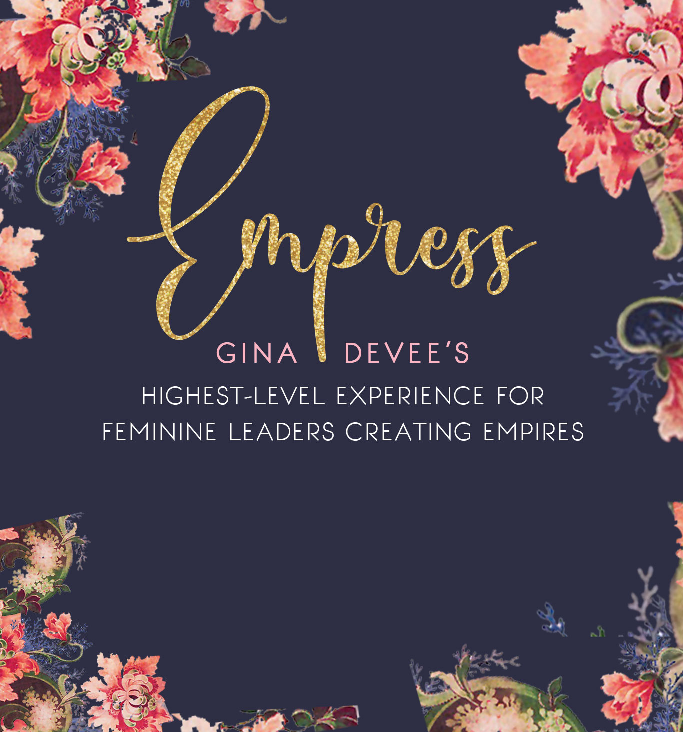 Empress By Gina DeVee
