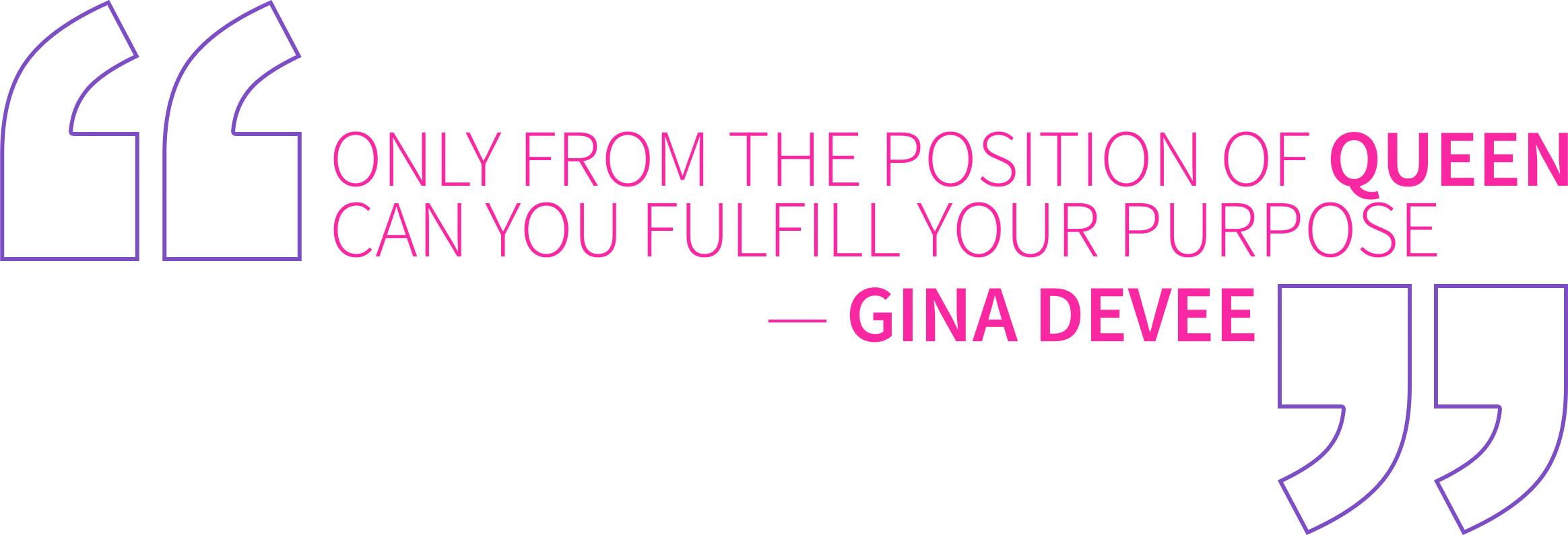 Gina DeVee Quote