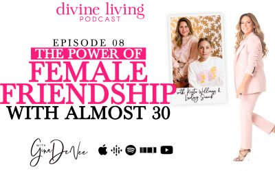 Almost 30: A Divine Example of a Powerful Female Friendship
