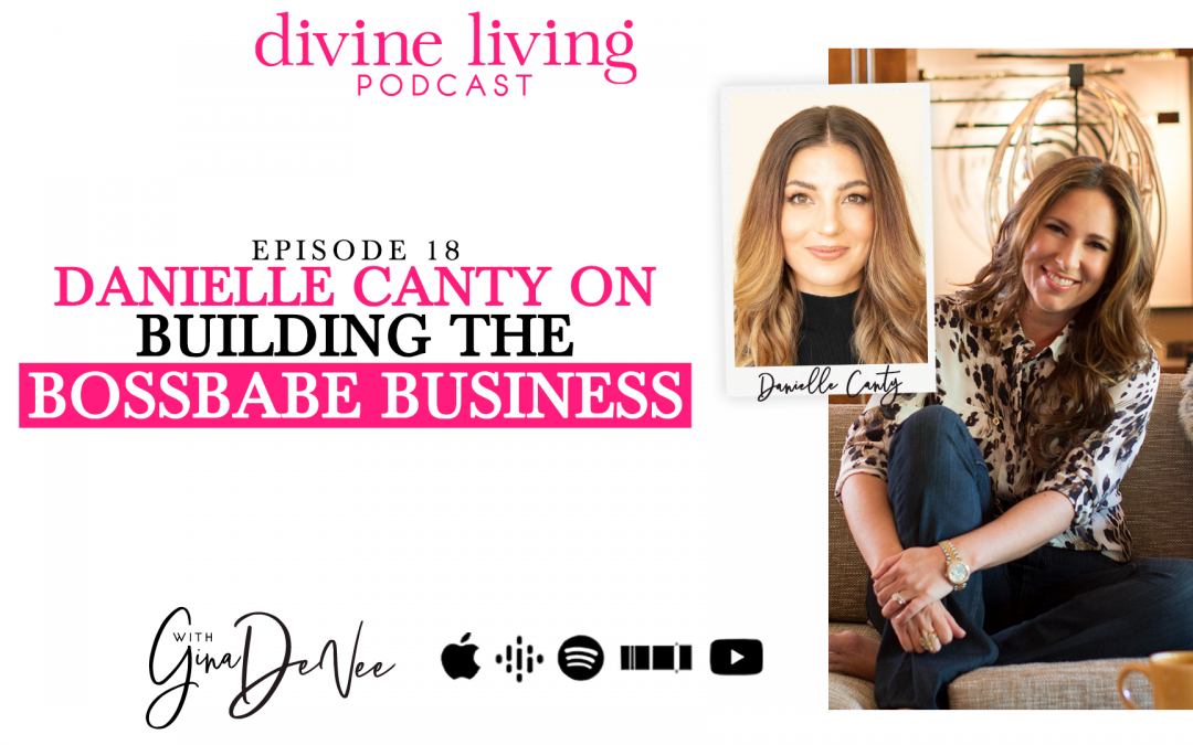 How to Launch a Successful Business Like a BossBabe Danielle Canty